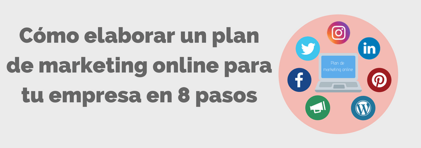 Cómo elaborar un plan de marketing online en 8 pasos